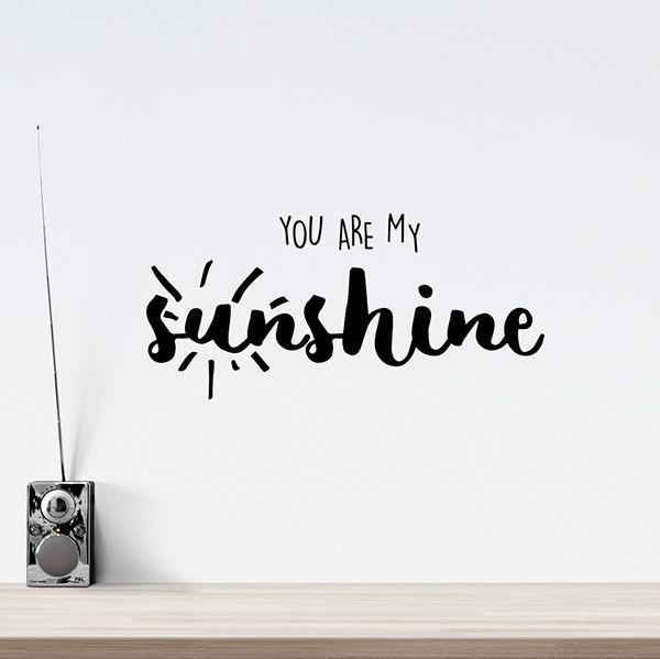 Wallsticker til boligen med tekst - You are my sunshine