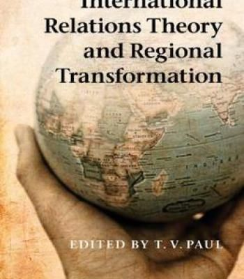 International Relations Theory And Regional Transformation PDF