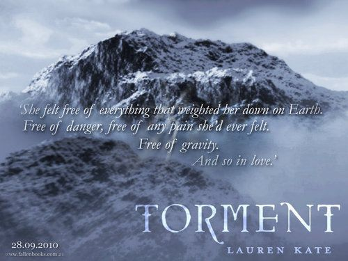 """She felt free of everything that weighted her down on Earth. Free of danger, free of any pain she'd ever felt. Free of Gravity. And so in love."" ~TORMENT, Lauren Kate"
