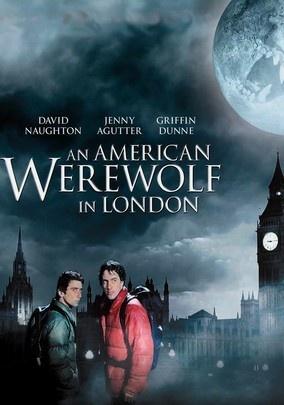 An American Werewolf in London -