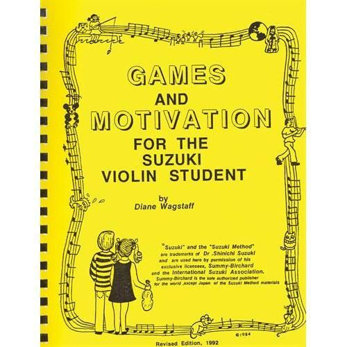 Games and Motivation for the Suzuki Violin Student - by Diane Wagstaff