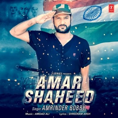 Amar Shaheed Is The Single Track By Singer Amrinder Bobby.