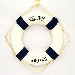 Welcome Aboard Life Ring | Nautical Theme Party Decorations.  We can hang these around the room with things like, 'Joy' 'Faith'...etc.