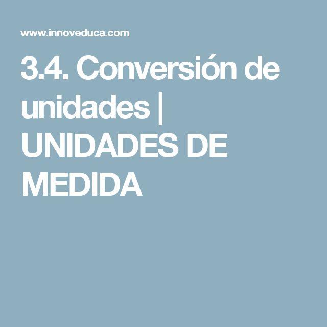 3.4. Conversión de unidades | UNIDADES DE MEDIDA