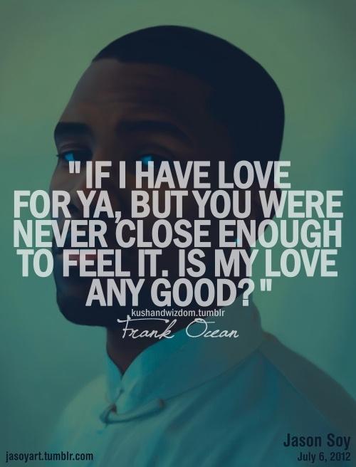 frank ocean quotes | Tumblr