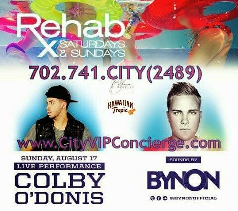 REHAB Las Vegas with Colby O'Donis Sunday August 17th. 702.741.2489 City VIP Concierge for Cabana, Daybed and Bungalow Reservations and the very BEST in Las Vegas Pool Parties. #REHABlasvegas #VegasPoolParties #LasVegasCabanaReservations #VegasCabanas #CityVIPConcierge CALL OR CLICK TO BOOK www.VegasCabanas.com