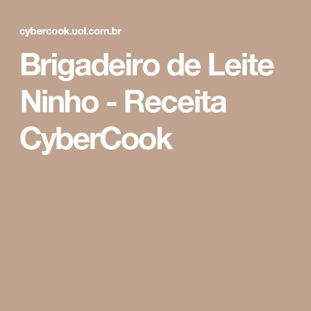 Brigadeiro de Leite Ninho - Receita CyberCook