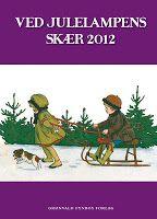 """Short stories """"Det der virkelig tæller"""" and """"Hjem til jul"""" in Ved julelampens skær 2012."""