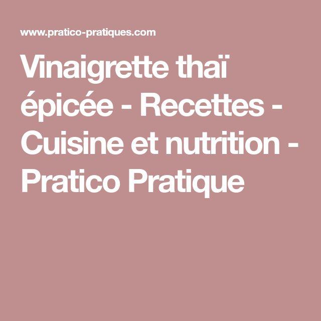 Vinaigrette thaï épicée - Recettes - Cuisine et nutrition - Pratico Pratique