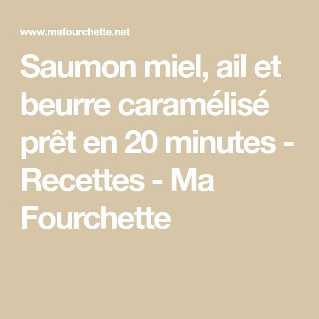 Saumon miel, ail et beurre caramélisé prêt en 20 minutes - Recettes - Ma Fourchette
