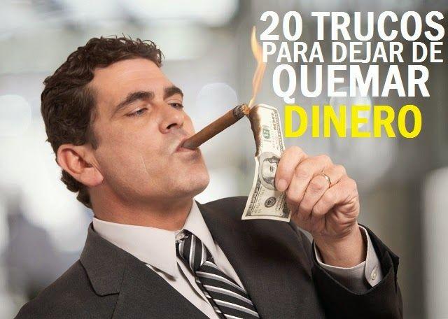 20 trucos para dejar de quemar dinero