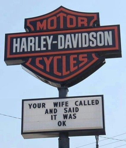 harley, harley davidson, motorcycle, HD motorcycles, wife, sign, funny sign, lol, #harleydavidsongifts