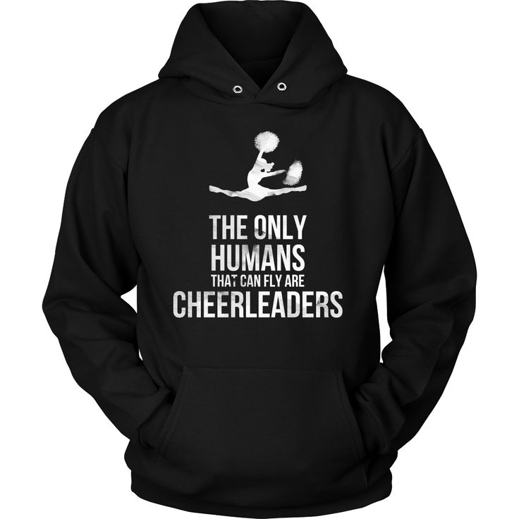Funny Cheerleaders, The only Human Can Fly Sports Hoodie