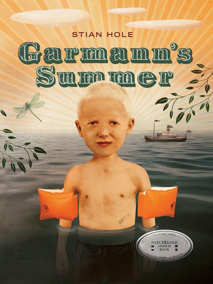 Garmann's Summer - Stian Hole : Eerdmans