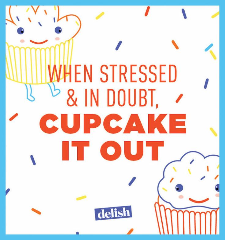 12 Cupcake Quotes That Just Get You