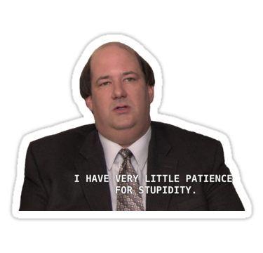 Kevin Malone Patience Sticker By Kateweav In 2020 The Office Stickers Office Quotes Funny The Office Show