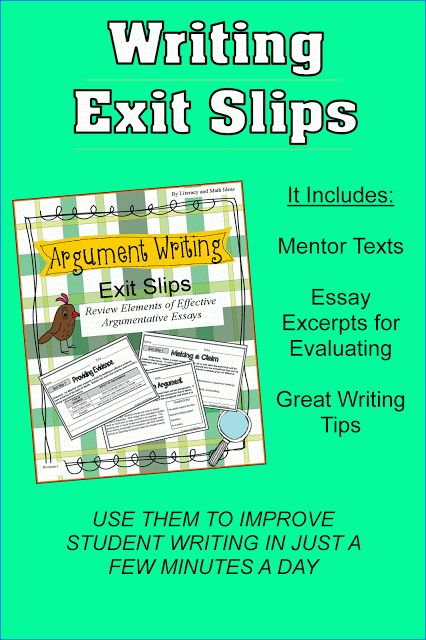 Argument Writing Exit Slips--Students improve their essay writing skills in just a few minutes each day $