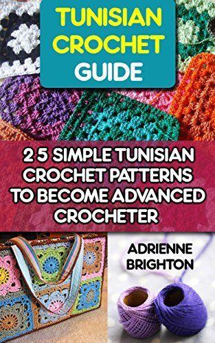 Crochet Patterns For Advanced Beginners : Top 25 ideas about Tunsian Crochet on Pinterest Crochet ...
