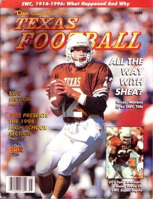 1994 Dave Campbell's Texas Football Magazine Shea Morenz Texas Longhorns . $29.95. Date: 1994 Cover: Shea Morenz - Texas Longhorns Condition:Excellent to Near Mint This is an original Dave Campbell's Texas Football Magazine from the above date. This is the entire magazine. Dave Campbell's Texas Football Magazine has become a great source of information on High School & College Football in Texas. These issues have become very valuable over the years. Great chance to complete yo...