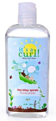 ive looked all over for very curly baby hair products with no craziness in it:) Curls Its a Curl Itsy Bitsy Spirals Moisturizer - 4 Oz by Its a Curl, http://www.amazon.com/dp/B004YZBE0W/ref=cm_sw_r_pi_dp_EqTNrb05AAFV1