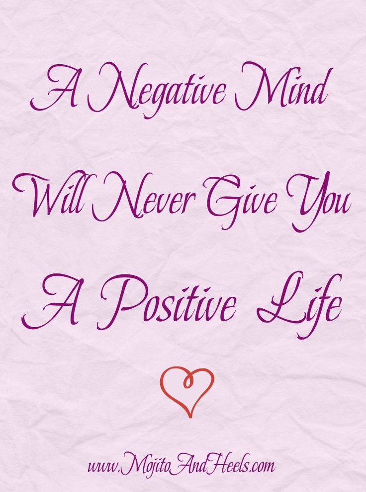 ~A Negative Mind Will Never Give You a Positive Life~ www.BrunetteInRed.com  #quotes #insiration