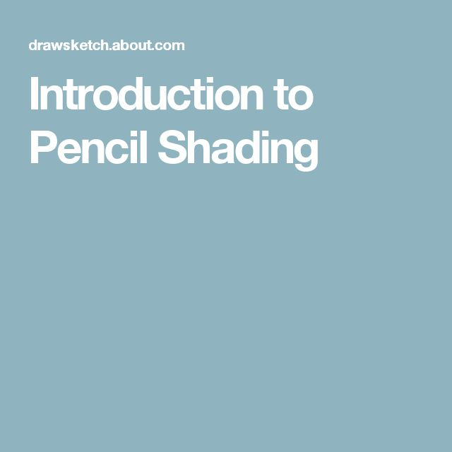 Introduction to Pencil Shading