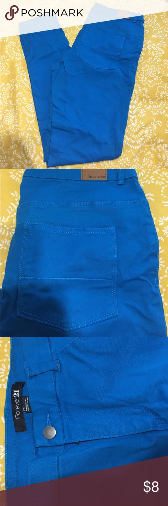 Bright blue jeans Perfect for that pop of color in your wardrobe , never worn and are stretchy fabric! Forever 21 Jeans
