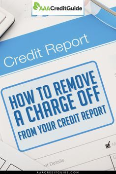 How to remove a charge off your credit report.