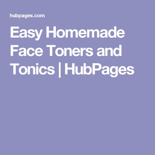 Easy Homemade Face Toners and Tonics | HubPages