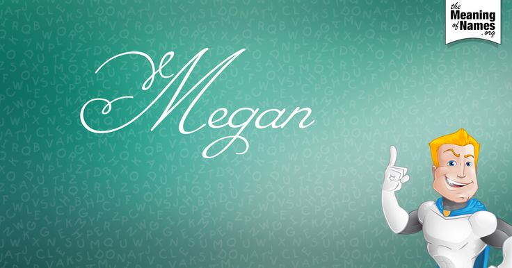 What Does The Name Megan Mean?