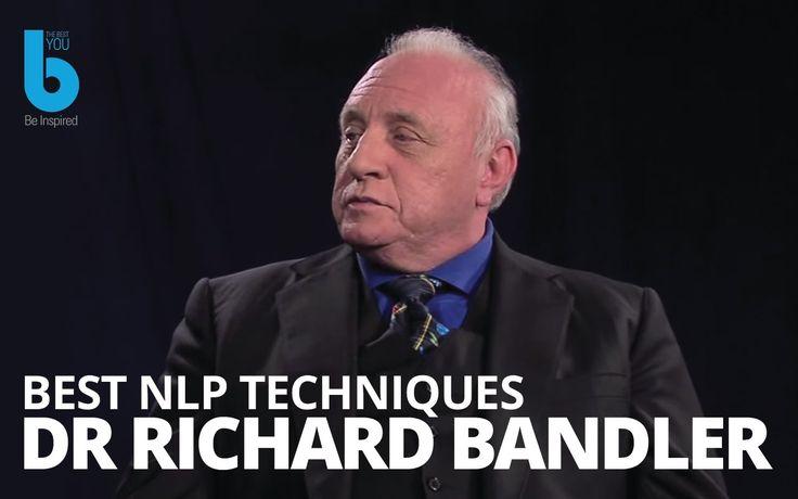 Best Self Help Techniques -  NLP Strategies By  Richard Bandler