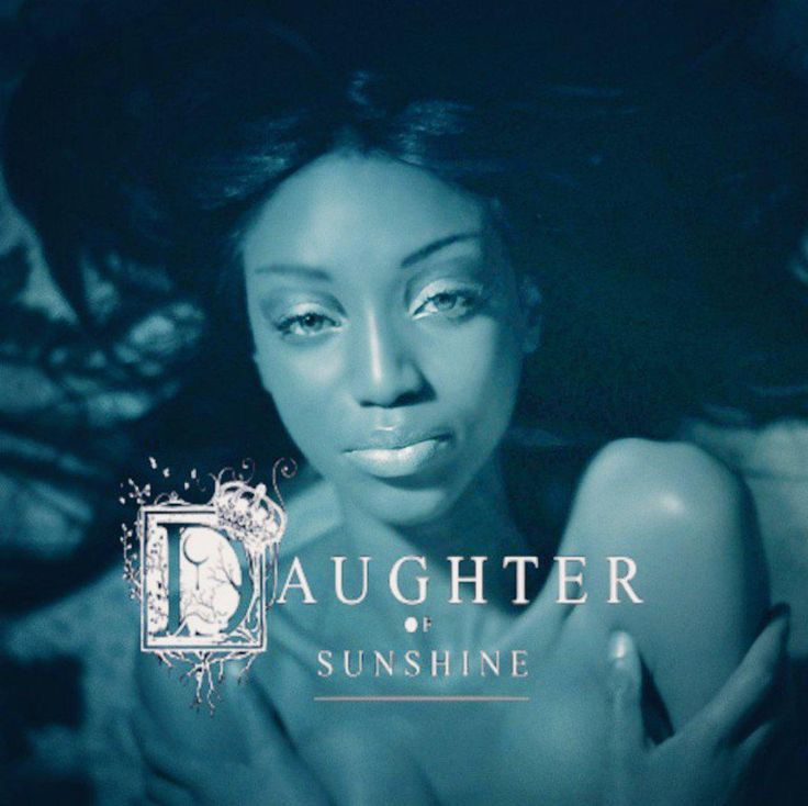 Daughter Of Sunshine - check the project via the link on my bio.