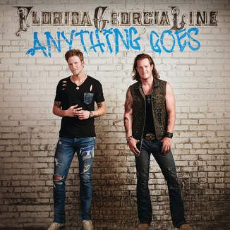 iTunes - Music - Anything Goes by Florida Georgia Line