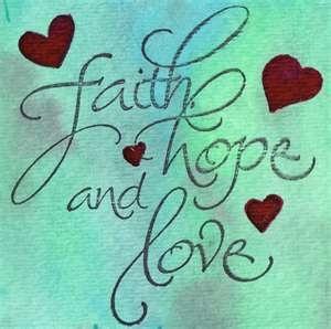 Faith,Hope, & Love