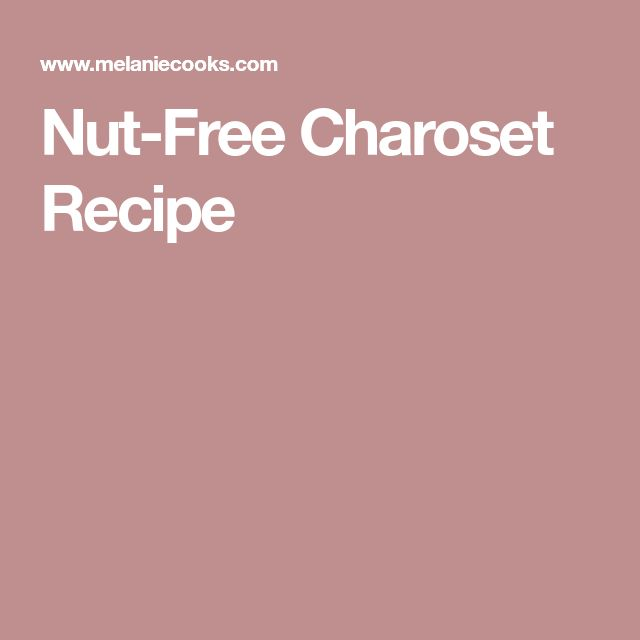 Nut-Free Charoset Recipe