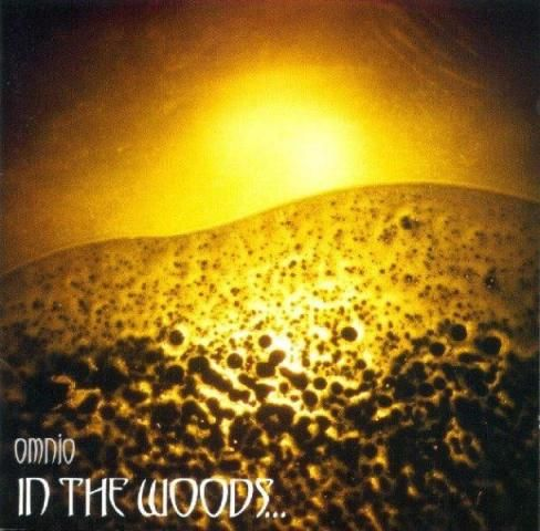 <br />In the Woods... - Omnio