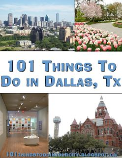 101 Things to Do in Dallas... I can't say it's been a dream of mine but why not see what's nearby while I'm here.