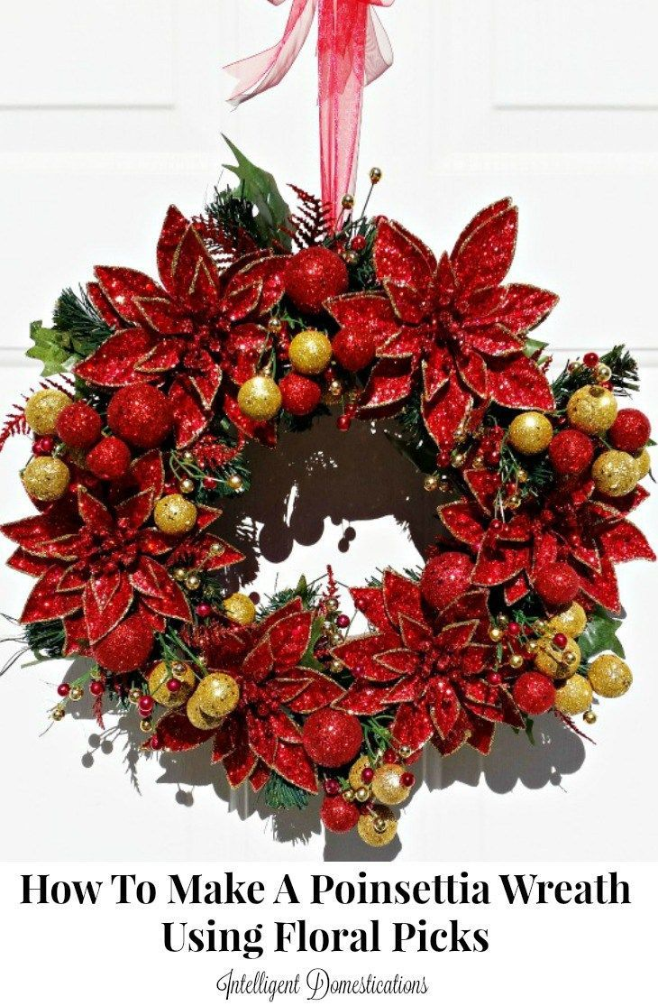 how-to-make-a-poinsettia-christmas-wreath-using-floral-picks-easy-to-follow-tutorial-at-intelligentdomestications-com