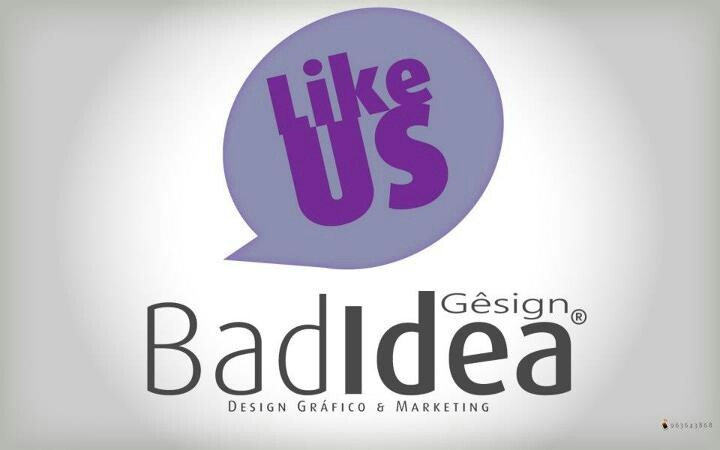 Like and share page!  www.facebook.com/badideagesign   Thanks