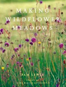 Making Wildflower Meadows by Pam Lewis