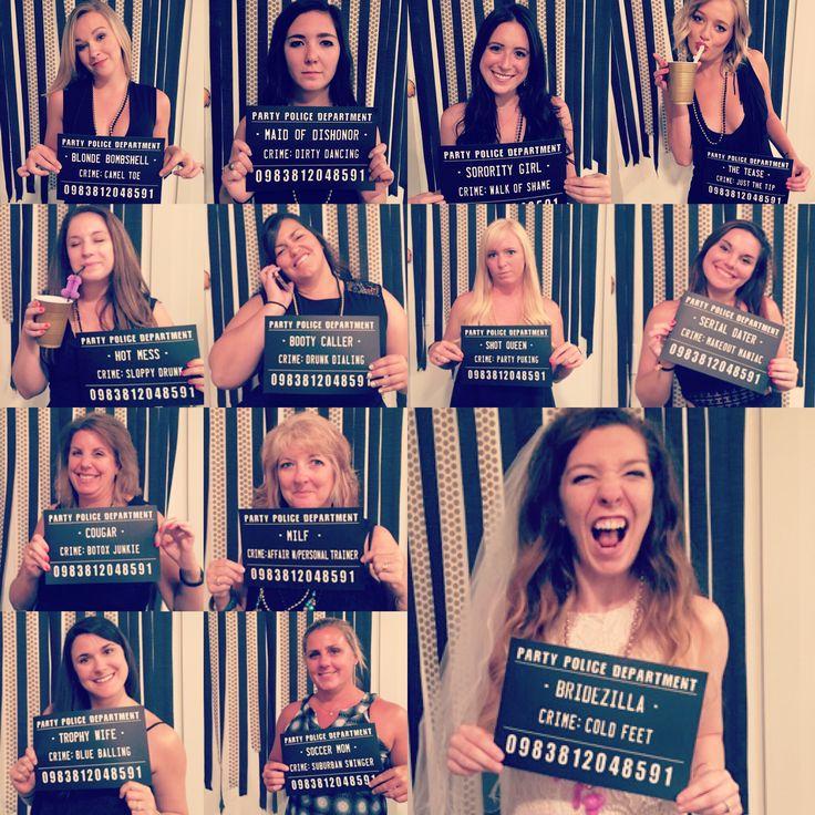 Bachelorette party idea - MUG SHOTS!