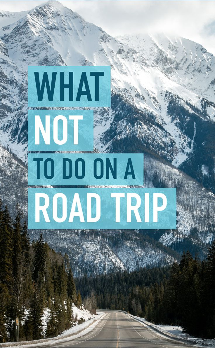 A story of what not to do on a road trip