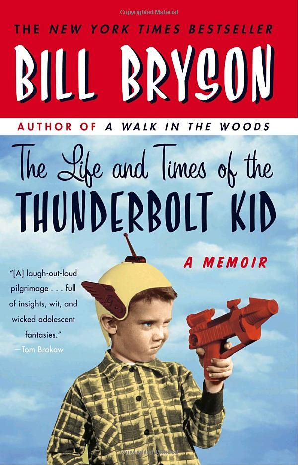 """""""The Life and Times of the Thunderbolt Kid: A Memoir"""" by Bill BrysonBook Club, Worth Reading, Memoirs, Time, Life, Book Worth, Growing Up, Thunderbolt Kids, Bill Bryson"""