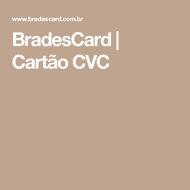 BradesCard   Cartão CVC