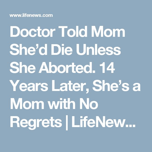 Doctor Told Mom She'd Die Unless She Aborted. 14 Years Later, She's a Mom with No Regrets | LifeNews.com
