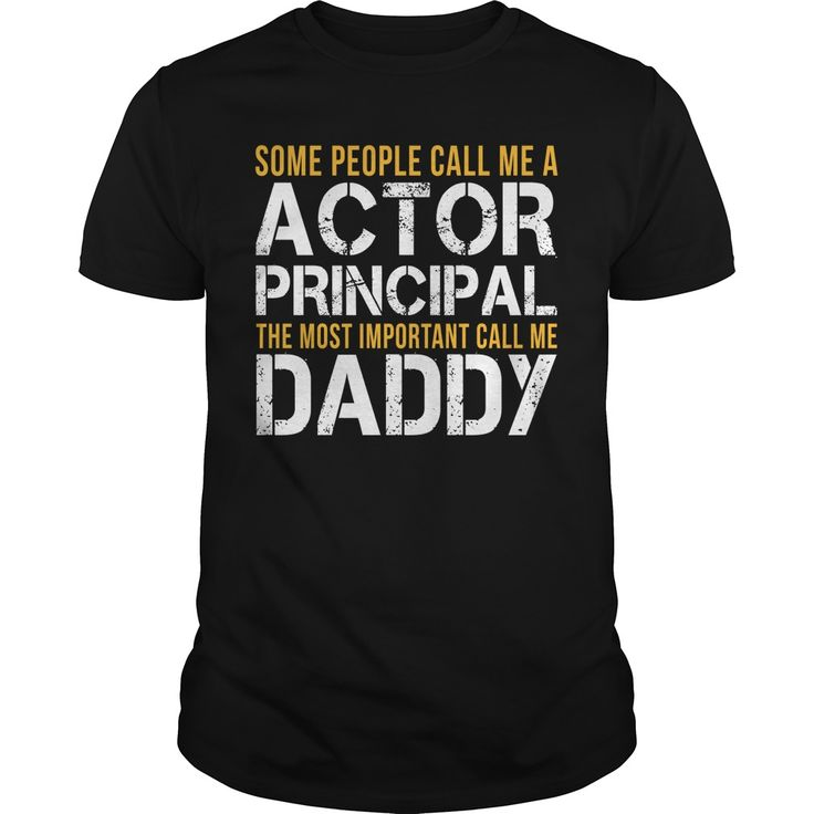 Awesome Tee For Actor  ⃝ Principal***How to ? 1. Select color 2. Click the ADD TO CART button 3. Select your Preferred Size Quantity and Color 4. CHECKOUT! If you want more awesome tees, you can use the SEARCH BOX and find your favorite !!Actor Principal