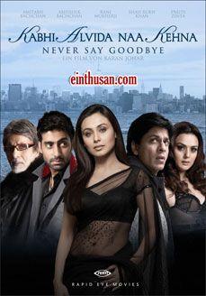 Kabhi Alvida Naa Kehna - Amitabh Bachchan, Shahrukh Khan, Abhishek Bachchan and Rani Mukherjee. Directed by Karan Johar. Music by Shankar-Ehsaan-Loy. 2006