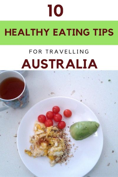 My best healthy eating tips for travelling Australia on your own.