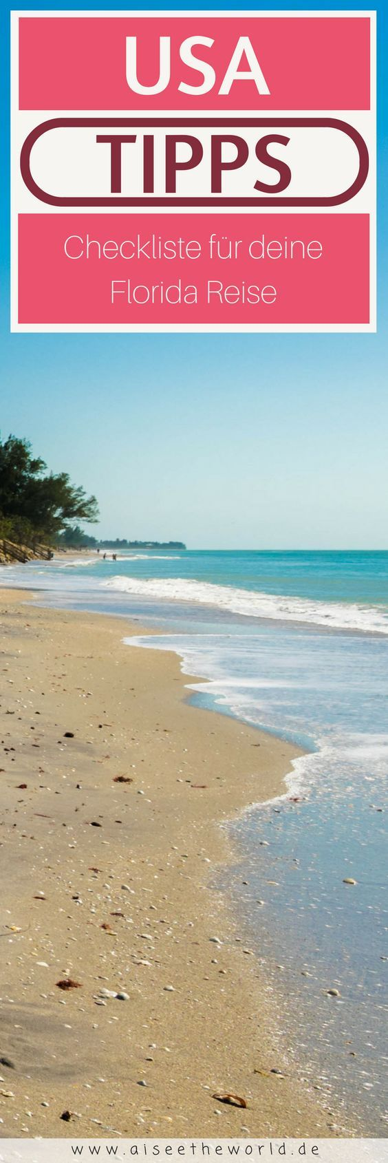 USA Tipps - Checkliste für deine Florida Reise. Mehr Reisetipps für deinen Urlaub in Florida findest du auf dem Reiseblog.
