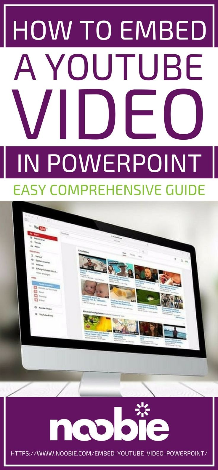 How To Embed A Youtube Video In Powerpoint Easy Comprehensive Guide How To Memorize Things Powerpoint Tips Interactive Powerpoint